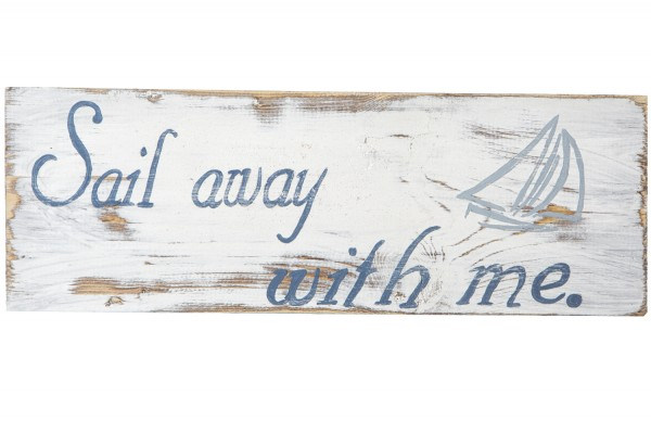 Holzschild sail away with me holzschilder Maritime wohnaccessoires